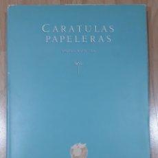 Libros: LIBRO VINTAGE DE 1986 DE CARATULAS PAPELERAS SIGLOS DE LOS SIGLOS XVIII-XX DE LA PAPELERA ALIER. Lote 266092968