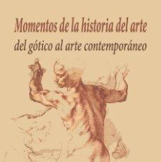 Libros: MOMENTOS DE LA HISTORIA DEL ARTE (CAJA CON 10 LIBROS). Lote 266436728