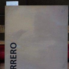 Libros: JOSE GUERRERO,COLOR Y GESTO(1947-1969).ORIOL GAL. D´ART/GUILLERMO DE OSMA GALERIA.. Lote 266997874
