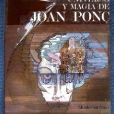 Libros: UNIVERSO Y MAGIA DE JOAN PONC. MORDECHAI OMER. EDICIONES POLIGRAFA -PRECINTADO - NUEVO. Lote 268835799
