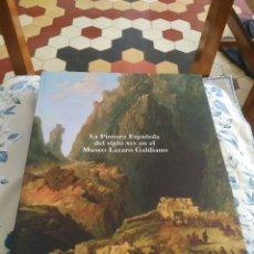 Libros: LA PINTURA ESPAÑOLA DEL SIGLO XIX EN EL MUSEO LÁZARO GALDIANO. Lote 269221258