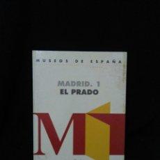 Libros: MUSEOS DE ESPAÑA ,MADRID EL PRADO. Lote 269834503