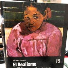 Libros: EL REALISMO Y EL IMPRESIONISMO - EL PAIS SALVAT. Lote 269846658