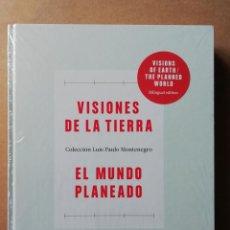 Libros: VISIONES DE LA TIERRA / EL MUNDO PLANEADO: COLECCIÓN LUÍS PAULO MONTENEGRO - TAPA DURA - NUEVO. Lote 282047928