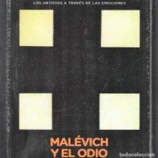 Libros: KAZIMIR MÁLÉVICH Y EL ODIO MONOGRÁFICO ED EL PAÍS 2020 COLECC THIS IS ART LIBRO + DVD PLASTIFICADO. Lote 284257088