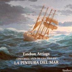 Libros: CINCUENTA AÑOS DE UNA VIDA EN LA PINTURA DEL MAR. Lote 286978443