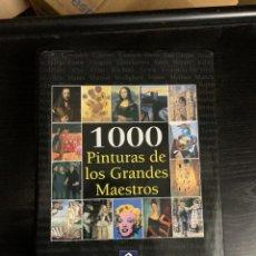 Libros: 1000 PINTURAS DE LOS GRANDES MAESTROS. Lote 288208728