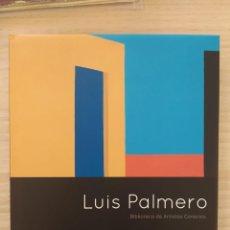 Libros: LUIS PALMERO-BIBLIOTECA DE ARTISTAS CANARIOS. Lote 289783458