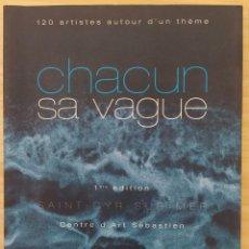Libros: CHACUN SA VAGUE. Lote 289787128