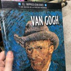 Libros: VAN GOGH - EL IMPRESIONISMO - GRAN FORMATO. Lote 290132753
