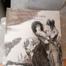 Libros: GOYA LOS CAPRICHOS. Lote 290799963