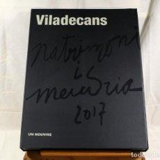 Libros: VILADECANS - PATRIMONI I MEMORIA 2017 - FACSÍMIL Nº 200. Lote 293435123