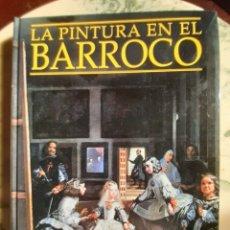 Libros: LA PINTURA EN EL BARROCO. Lote 295408843