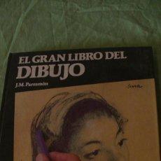 Libros: EL GRAN LIBRO DEL DIBUJO - PARRAMÓN. JOSÉ M PARRAMÓN. PARRAMÓN. BARCELONA. 1989. Lote 295539313