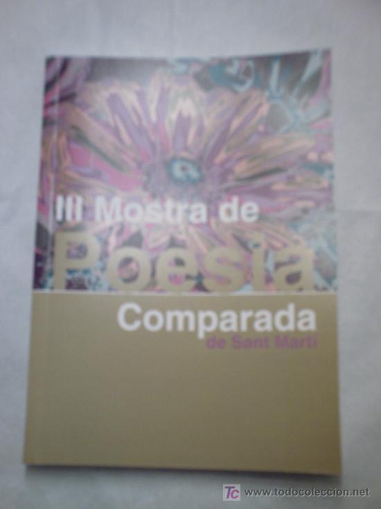 III MOSTRA DE POESIA COMPARADA DE SANT MARTÍ(MUESTRA DE POETAS ILUSTRES Y NOVELES) (Libros Nuevos - Literatura - Poesía)