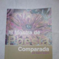 Libros: III MOSTRA DE POESIA COMPARADA DE SANT MARTÍ(MUESTRA DE POETAS ILUSTRES Y NOVELES). Lote 7989660