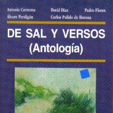Libros: DE SAL Y VERSOS (ANTOLOGÍA).- VARIOS AUTORES.(POESIA).EDICIONES LA PALMA. Lote 16757400