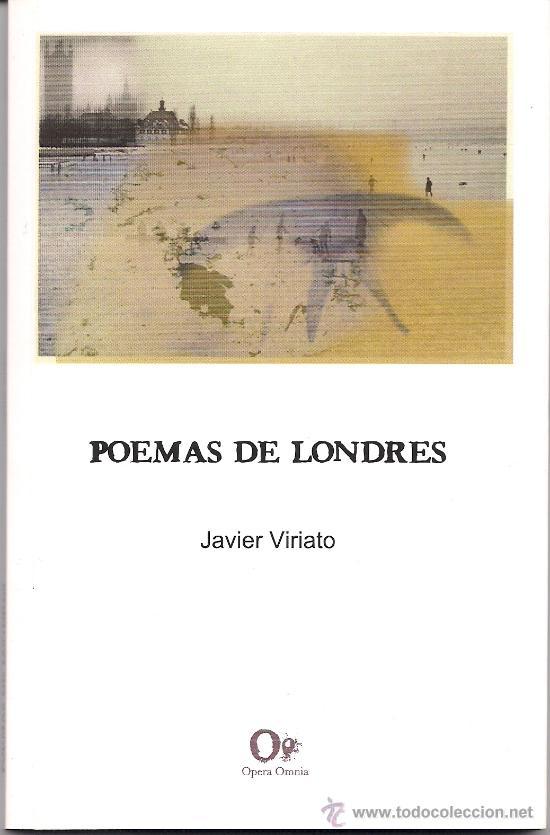 POEMAS DE LONDRES, DE JAVIER VIRIATO (STI EDICIONES, 2008) (Libros Nuevos - Literatura - Poesía)