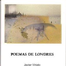 Libros: POEMAS DE LONDRES, DE JAVIER VIRIATO (STI EDICIONES, 2008). Lote 60532033