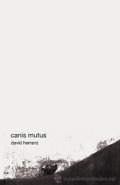 DAVID HERRANZ : CANIS MUTUS, (STI EDICIONES, 2011) (Libros Nuevos - Literatura - Poesía)