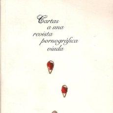Libros: JAVIER CORCOBADO: CARTAS A UNA REVISTA PORNOGRÁFICA VIUDA (ARREBATO LIBROS, 2009). Lote 33780984