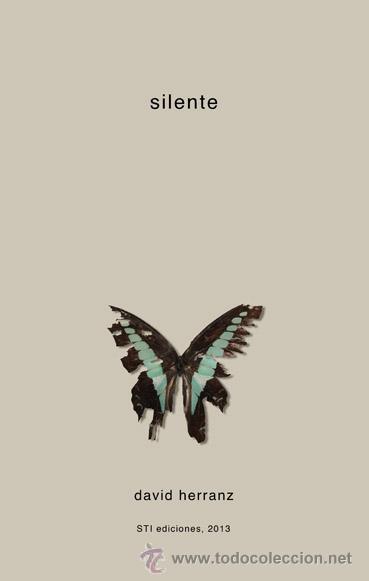 DAVID HERRANZ : SILENTE (STI EDICIONES, 2013) (Libros Nuevos - Literatura - Poesía)