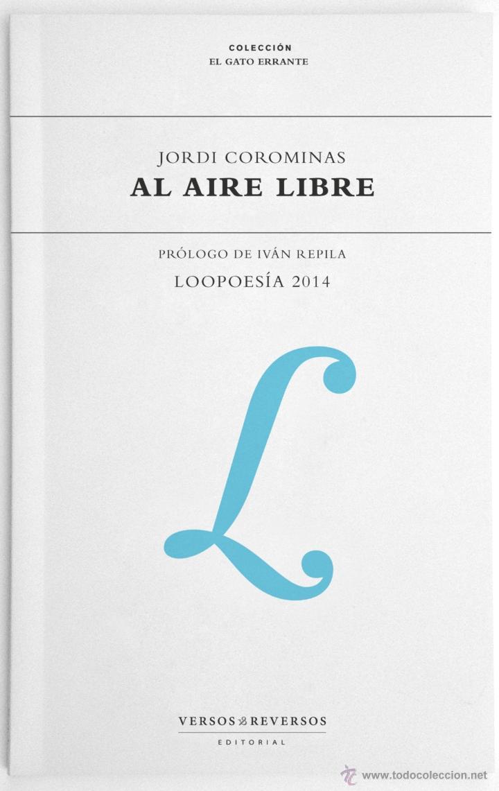 POESÍA. AL AIRE LIBRE: LOOPOESÍA 2014 - JORDI COROMINAS I JULIÁN (Libros Nuevos - Literatura - Poesía)