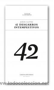 POESÍA. 42 DESGARROS INTEMPESTIVOS - JORDI CLOTAS (Libros Nuevos - Literatura - Poesía)