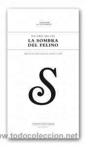POESÍA. LA SOMBRA DEL FELINO - RICARD MILLÀS ESCUDERO (Libros Nuevos - Literatura - Poesía)
