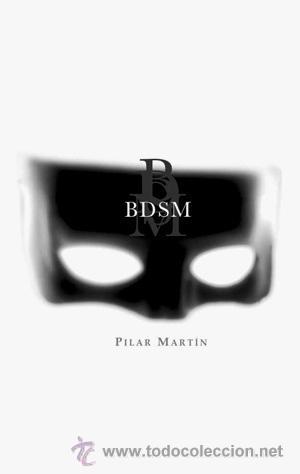 POESÍA. BDSM - PILAR MARTÍN (Libros Nuevos - Literatura - Poesía)