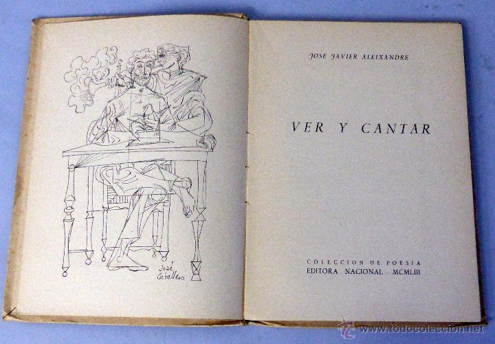 Libros: Ver y cantar Colección poesía José Javier Aleixandre Editora Nacional 1953 Ilustra José Caballero - Foto 2 - 47950777