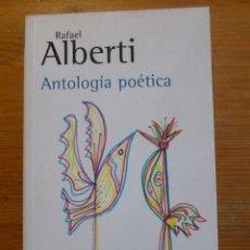 Libros: ANTOLOGIA POETICA. RAFAEL ALBERTI.ALIANZA ED. 2001 342 PAG. Lote 47958651
