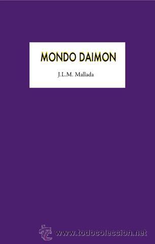 J.L.M. MALLADA : MONDO DAIMON. (STI EDICIONES, 2015) (Libros Nuevos - Literatura - Poesía)