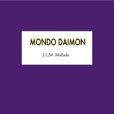 Libros: J.L.M. MALLADA : MONDO DAIMON. (STI EDICIONES, 2015). Lote 49216178