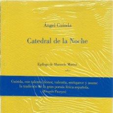 Libros: ANGEL GUINDA : CATEDRAL DE LA NOCHE. (OLIFANTE EDICIONES DE POESÍA, 2015). Lote 49685862