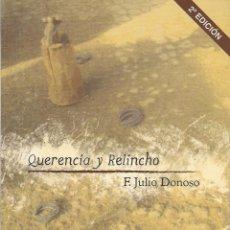 Libros: JULIO F. DONOSO : QUERENCIA Y RELINCHO (ED. LA HERRADURA OXIDADA, 2011). Lote 50133965