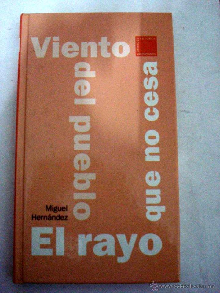 EL RAYO QUE NO CESA. VIENTO DEL PUEBLO. - HERNÁNDEZ, MIGUEL (Libros Nuevos - Literatura - Poesía)