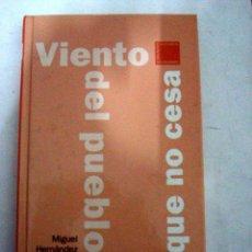 Libros: EL RAYO QUE NO CESA. VIENTO DEL PUEBLO. - HERNÁNDEZ, MIGUEL. Lote 50992089