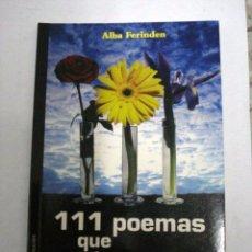 Libros: 111 POEMAS QUE PUEDEN CAMBIAR TU VIDA. ALBA FIRINDEN . Lote 51041612