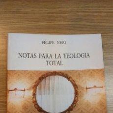 Libros: NOTAS PARA LA TEOLOGÍA TOTAL. Lote 54019969