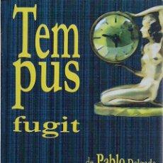 Libros: PABLO DELGADO : TEMPUS FUGIT. (LA HERRADURA OXIDADA / LOS BIGOTES DEL POTEMKIN, 21016). Lote 64703491