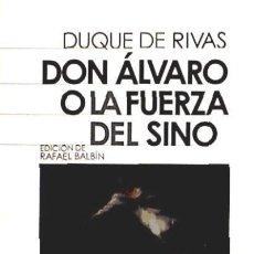 Libros: DON ÁLVARO O LA FUERZA DEL SINO .. Lote 67912133