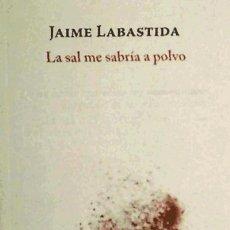 Libros: LA SAL ME SABRÍA A POLVO SIGLO XXI EDITORES. Lote 72253666
