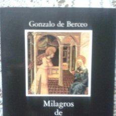 Libros: MILAGROS DE NUESTRA SEÑORA. GONZALO DE BERCEO. CÁTEDRA. Lote 83941204