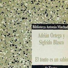 Libros - TONTO ES UN SABIO Antonio Machado - 87577374