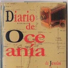 Libros: JESÚS SORIA CANO : DIARIO DE OCEANÍA. (LA HERRADURA OXIDADA / LOS BIGOTES DEL POTEMKIN, 2017). Lote 91838250