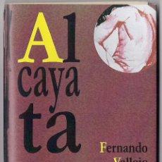 Libros: FERNANDO VALLEJO ÁGREDA: ALCAYATA. (ILUSTRACIONES DE ROSA ÁLVAREZ HALCÓN. PLAQUETTE. ZARAGOZA, 2016). Lote 91838415