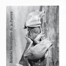 Libros: RETABLO INCOMPLETO DE LA PUREZA PEPITAS DE CALABAZA. Lote 97816518