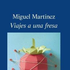 Libros: VIAJES A UNA FRESA ALGAIDA EDITORES. Lote 97969995