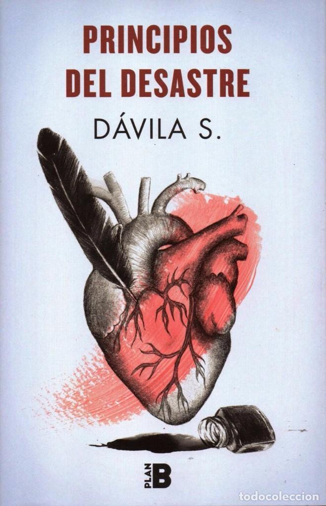 PRINCIPIOS DEL DESASTRE DE DAVILA S. - EDICIONES B, 2017 (Libros Nuevos - Literatura - Poesía)